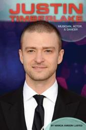 Justin Timberlake:: Musician, Actor & Dancer