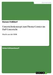 Unterrichtskonzept zum Thema Comics im DaF-Unterricht: Flucht aus der DDR
