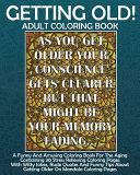 Getting Old  Adult Coloring Book PDF