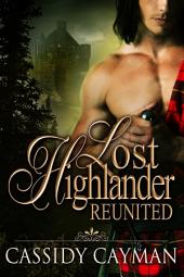 Reunited (Book 2 in Lost Highlander series)