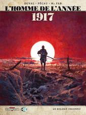L'Homme de l'année T01: 1917 - Le soldat inconnu