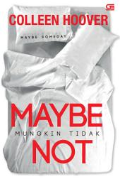 Maybe Not - Mungkin Tidak