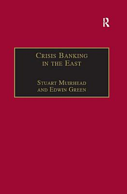 Crisis Banking in the East PDF