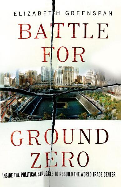 Download Battle for Ground Zero Book