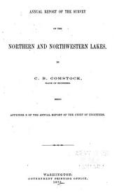 Annual Reports Upon the Surveys of Northern and Northwestern Lakes, and the Mississippi River