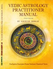Vedic Astrology Practitioner Manual