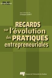 Regards Sur L'e ́volution Des Pratiques Entrepreneuriales