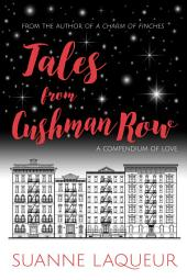 Tales from Cushman Row: A Compendium of Love