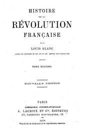 Histoire de la révolution française: Volume10