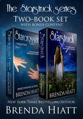 The Starstruck Series Two-Book Set: Starstruck & Starcrossed plus Bonus Content