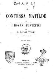 La contessa Matilde e i romani pontefici per Luigi Tosti