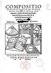 Compositio horologiorum, in plano, muro, truncis, anulo, con concauo, cylindro & uarijs quadrantibus, cum signorum zodiaci & diuersarum horarum inscriptionibus: autore Sebast. Munstero
