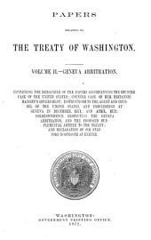 Papers Relating to the Treaty of Washington ...: Geneva arbitration