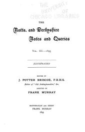 The Notts and Derbyshire Notes and Queries ...: Volume 3