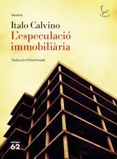 L'especulació immobiliària: Traducció dOriol Ponsatí