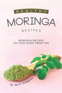 Healthy Moringa Recipes
