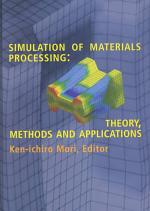 Simulation of Material Processing: Theory, Methods and Application