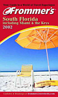 Frommer s  South Florida including Miami   the Keys 2002 PDF