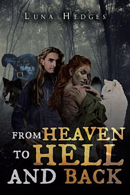 From Heaven to Hell and Back