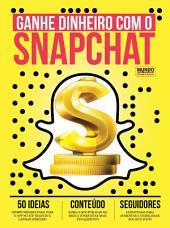 Ganhe Dinheiro com o Snapchat