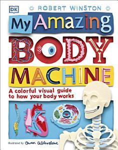 My Amazing Body Machine Book