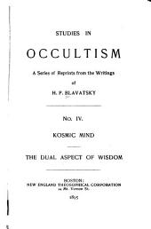 Studies in Occultism: Kosmic mind - The dual aspect of wisdom