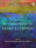 The Routledge Encyclopedia of Arabic Literature