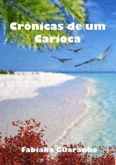 Crônicas De Um Carioca