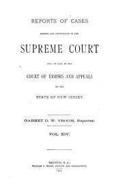 Reports of Cases Argued and Determined in the Supreme Court And, at Law, in the Court of Errors and Appeals of the State of New Jersey: Volume 43