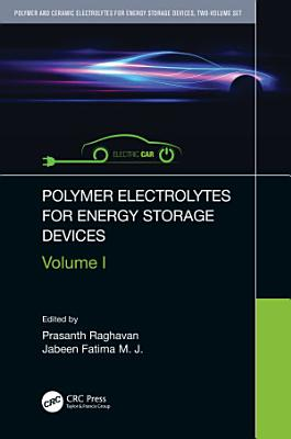 Polymer Electrolytes for Energy Storage Devices