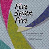Five Seven Five: Exploring the Seasons of Japan Through Haiku & Photography