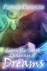 Learn the Secret Language of Dreams PDF