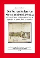 Die Pulverm  hlen von Meckelfeld und Bomlitz PDF