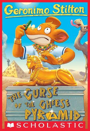 Geronimo Stilton  2  The Curse of the Cheese Pyramid