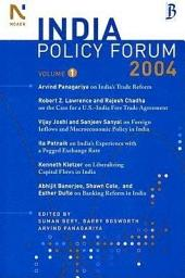 The India Policy Forum 2004: Volume 1