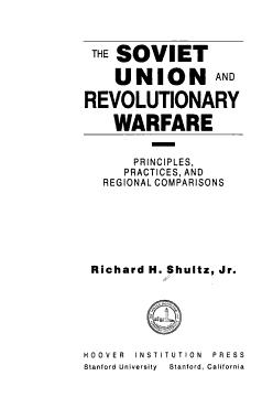 The Soviet Union and Revolutionary Warfare PDF
