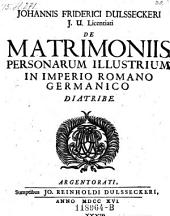 De matrimoniis personarum illustrium in imperrio Romano-Germanico diatribe