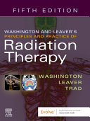 Washington and Leaver s Principles and Practice of Radiation Therapy PDF