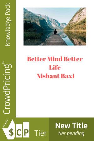 Better Mind Better Life