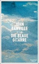 Die blaue Gitarre   Roman PDF