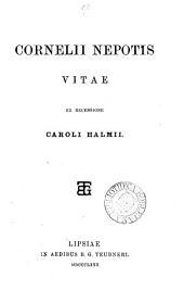 Cornelii Nepotis Vitae, ex recens. C. Halmii