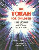 The Torah for Children: Sefer Bereishis, Volume 1