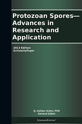 Spores Advances In Research And Application 2013 Edition