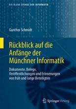 R  ckblick auf die Anf  nge der M  nchner Informatik PDF