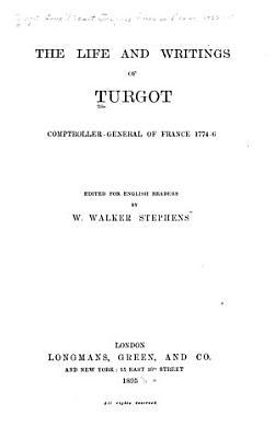 The Life and Writings of Turgot PDF