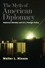 The Myth of American Diplomacy