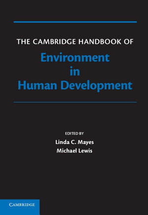 The Cambridge Handbook of Environment in Human Development PDF