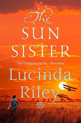 The Sun Sister  The Seven Sisters Book 6