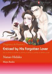 Enticed by His Forgotten Lover: Harlequin Comics