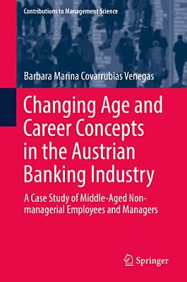 Changing Age and Career Concepts in the Austrian Banking Industry